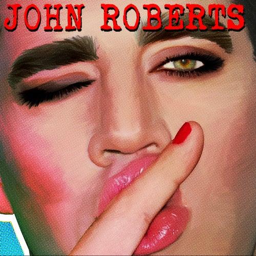 John Roberts by John Roberts