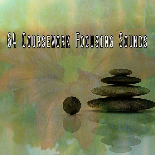 64 Coursework Focusing Sounds by Massage Therapy Music