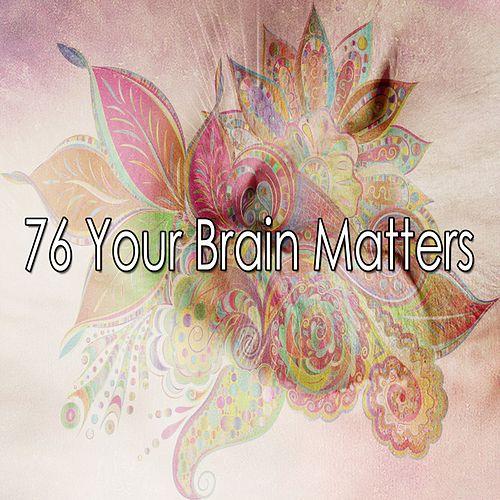 76 Your Brain Matters de Water Sound Natural White Noise