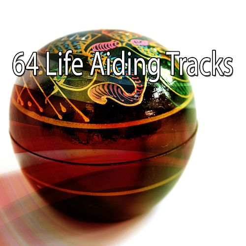 64 Life Aiding Tracks von Yoga Music
