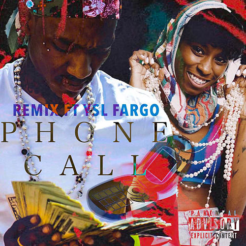 Phone Call Remix by YSL Fargo