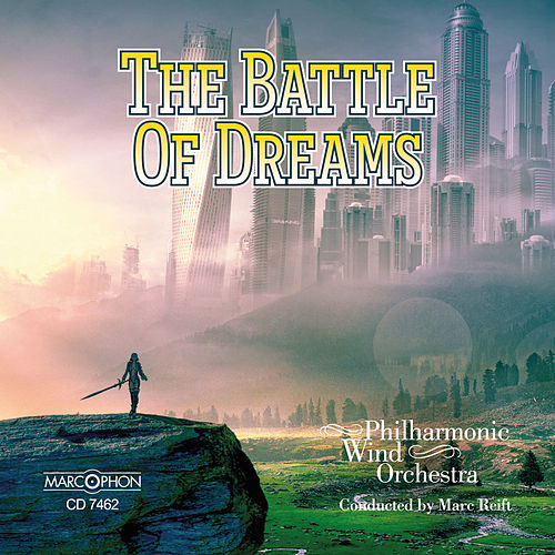 The Battle of Dreams de Marc Reift