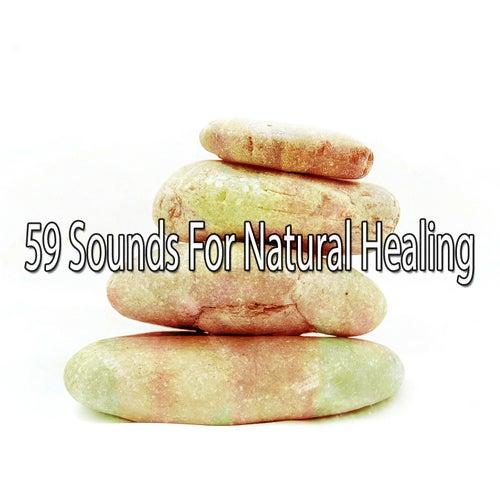 59 Sounds for Natural Healing de Meditación Música Ambiente