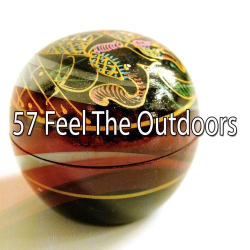 57 Feel the Outdoors by Zen Music Garden