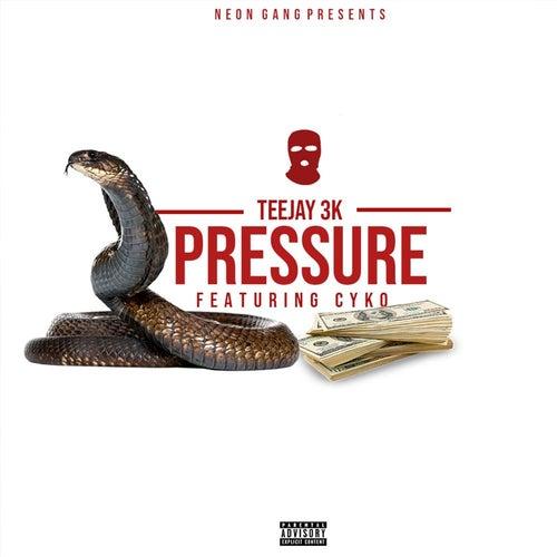 Pressure (feat. Cyko) von Teejay3k