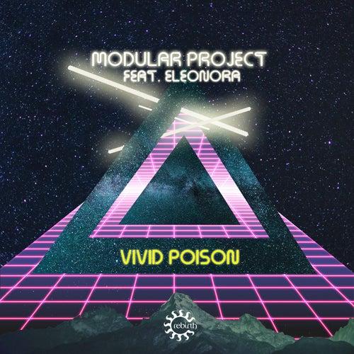 Vivid Poison von Modular Project