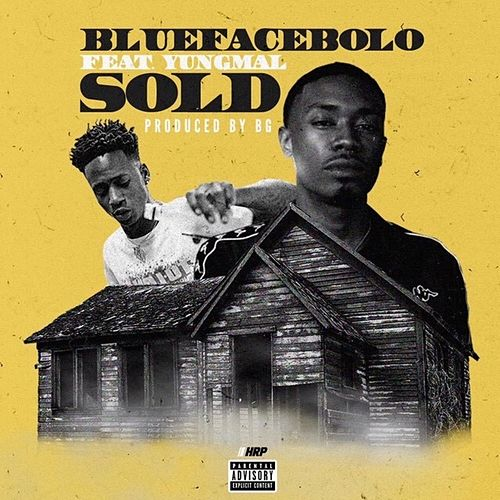 Get It Sold by BlueFace Bolo