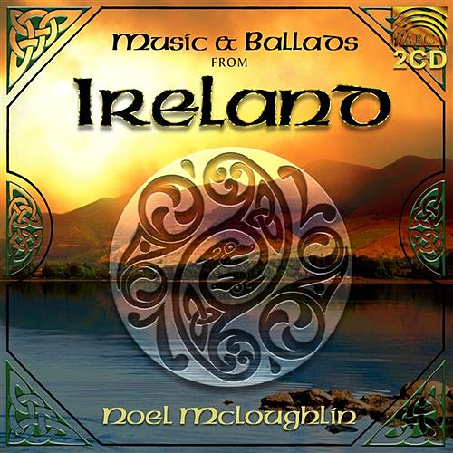 Music and Ballads from Ireland by Noel McLoughlin