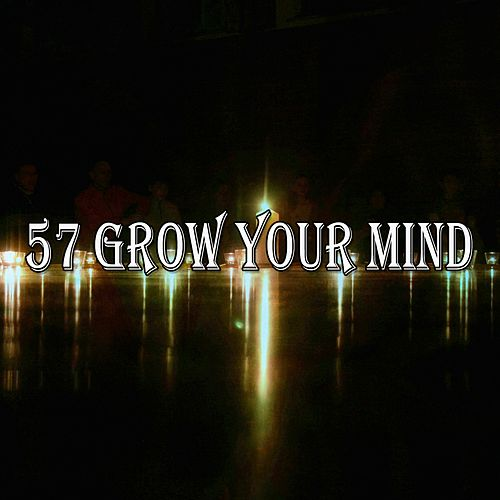 57 Grow Your Mind von Yoga Music