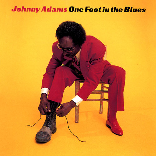 One Foot In The Blues de Johnny Adams