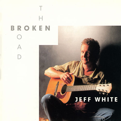 The Broken Road de Jeff White
