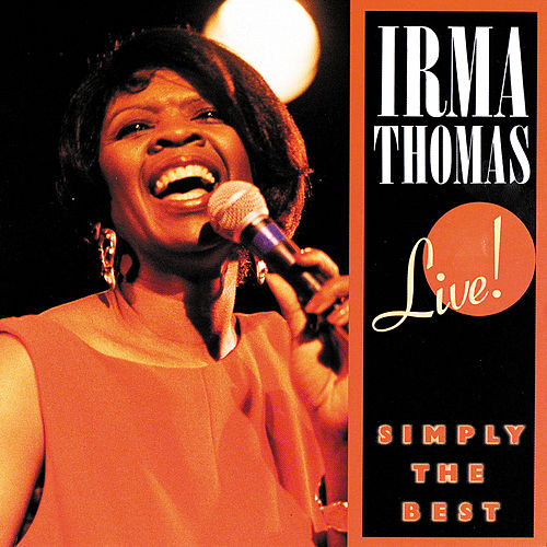 Simply The Best: Live! by Irma Thomas