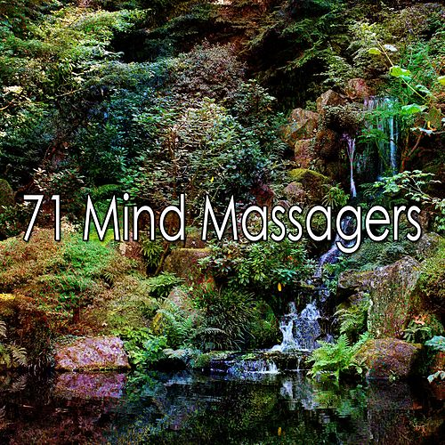 71 Mind Massagers by Lullabies for Deep Meditation