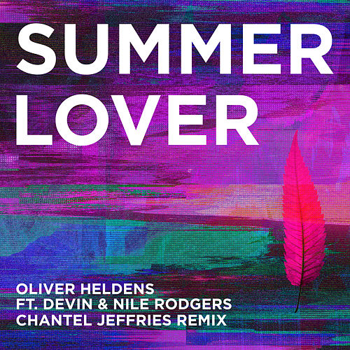 Summer Lover (Chantel Jeffries Remix) von Oliver Heldens