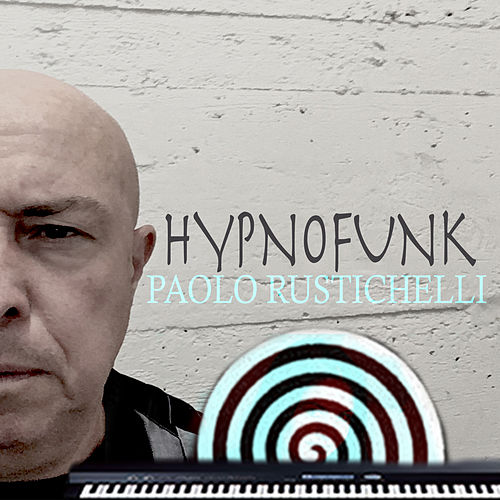 Hypnofunk by Paolo Rustichelli