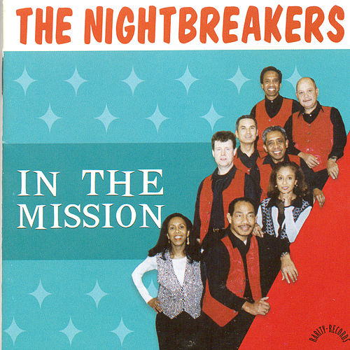 In The Mission by The Nightbreakers