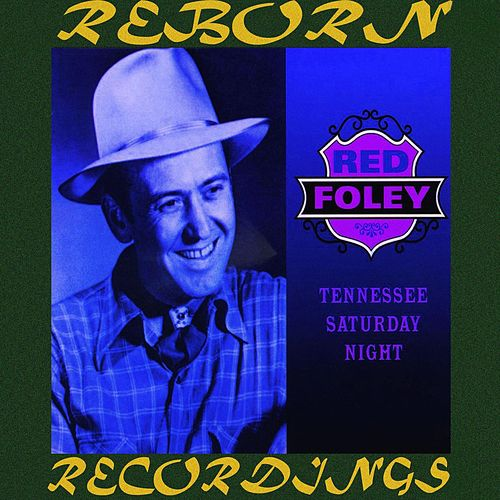 Tennessee Saturday Night Vol.2 (HD Remastered) de Red Foley