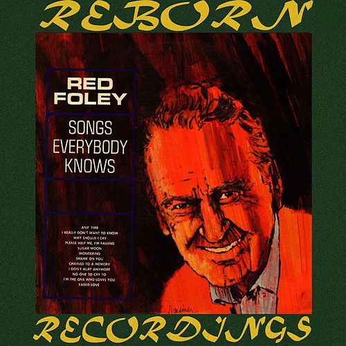 Songs Everybody Knows (HD Remastered) de Red Foley