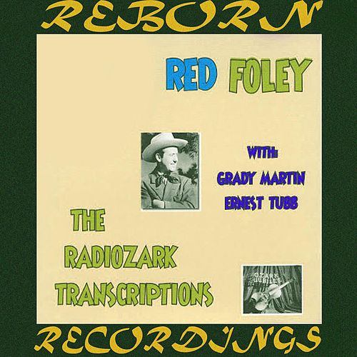 Radiozark Transcriptions (HD Remastered) by Red Foley