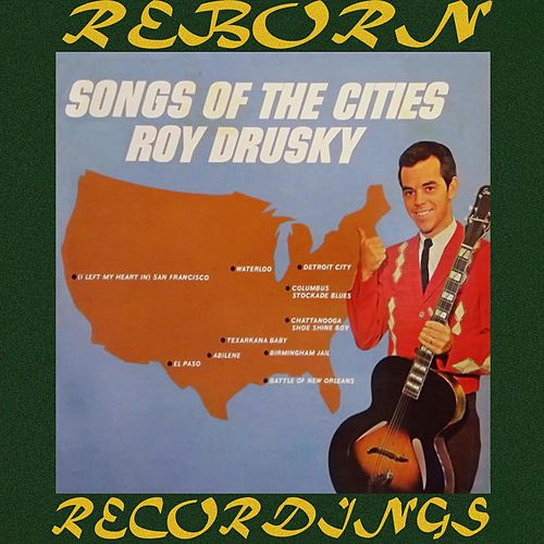 Songs of the Cities (HD Remastered) de Roy Drusky