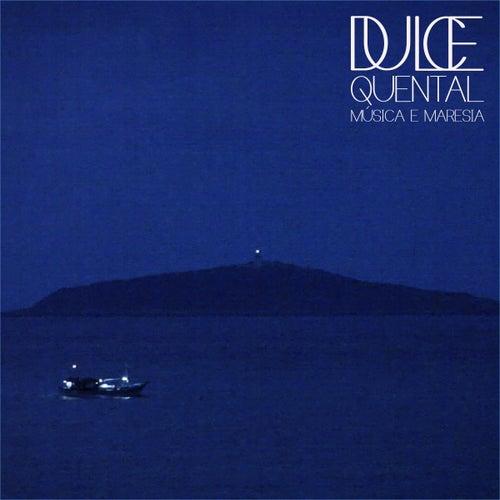 Música e Maresia (Ao Vivo) von Dulce Quental