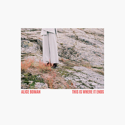This Is Where It Ends by Alice Boman