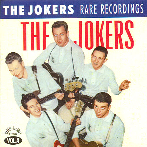 Volume 4 Rare Recordings by The Jokers