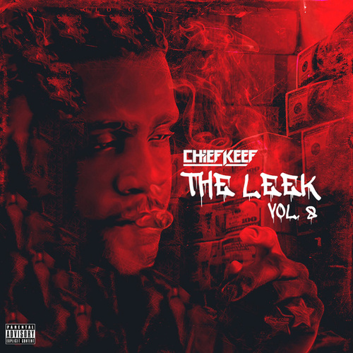 The Leek (Vol. 8) von Chief Keef