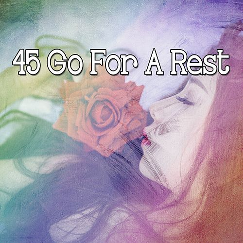 45 Go For a Rest de Best Relaxing SPA Music
