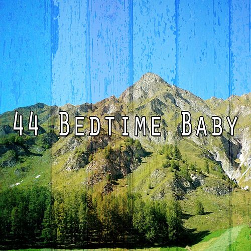 44 Bedtime Baby by Trouble Sleeping Music Universe