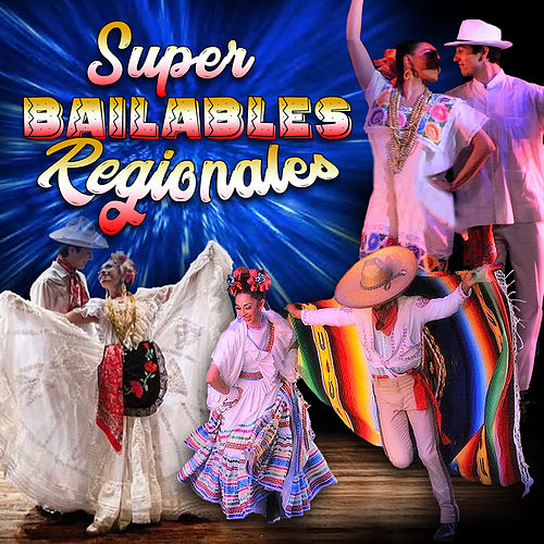 Super Bailables Regionales de Various Artists