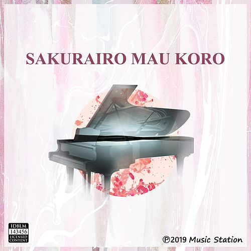 Sakurairo Mau Koro by Music Station
