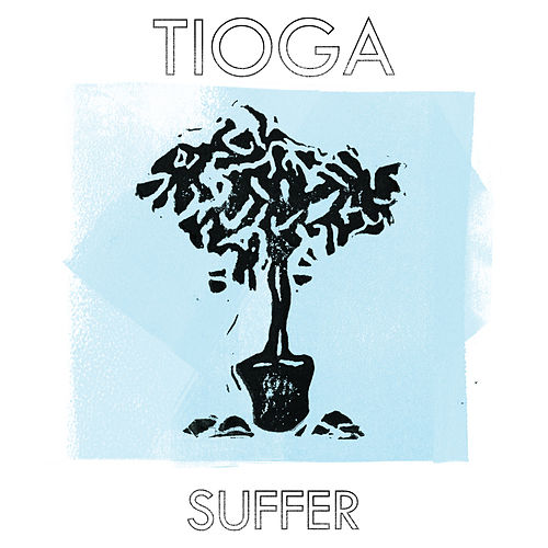 Suffer by Tioga