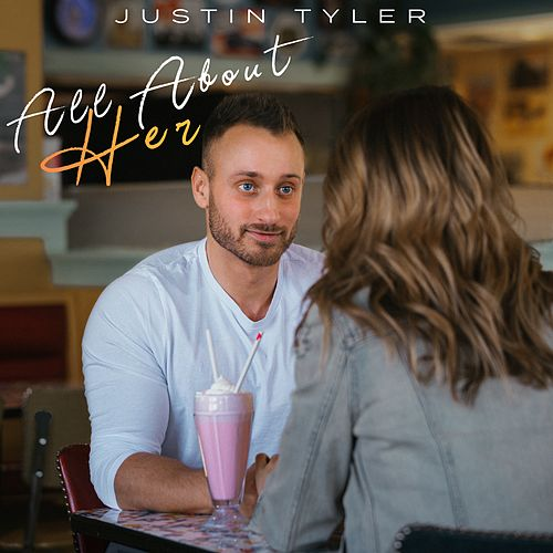 All About Her by Justin Tyler