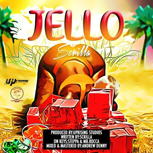Jello de Scrilla