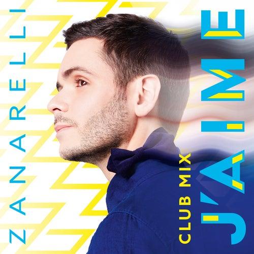 J'aime (Club mix) by Zanarelli