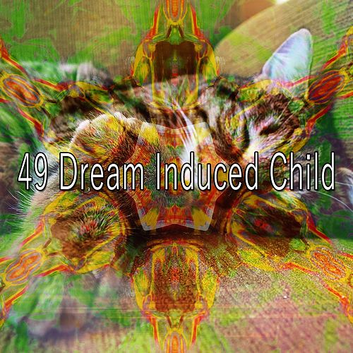 49 Dream Induced Child by White Noise Babies