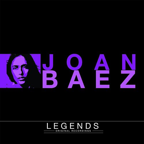 Legends - Joan Baez by Joan Baez