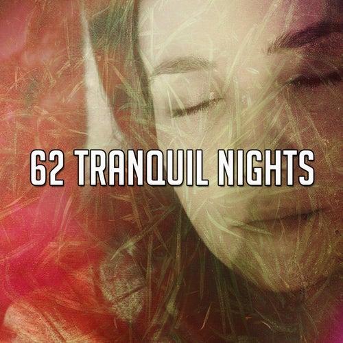 62 Tranquil Nights de Rockabye Lullaby