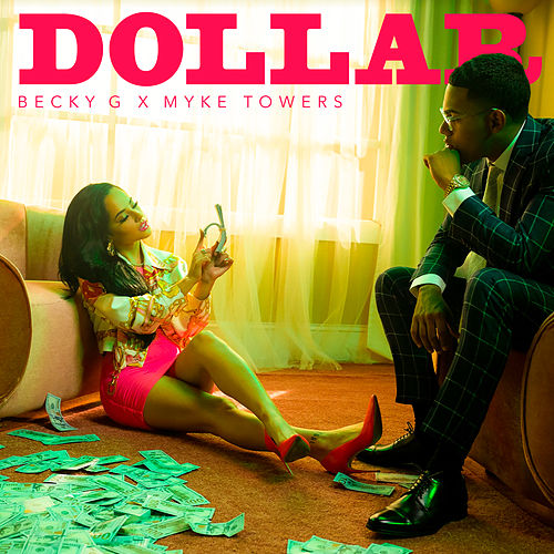 DOLLAR (feat. Myke Towers) de Becky G