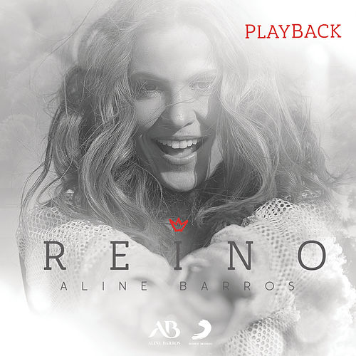 Reino (Playback) de Aline Barros