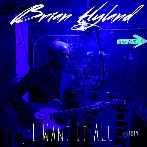 I Want It All de Brian Hyland