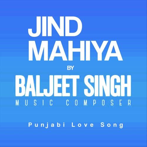 Jind Mahiya de Baljeet Singh