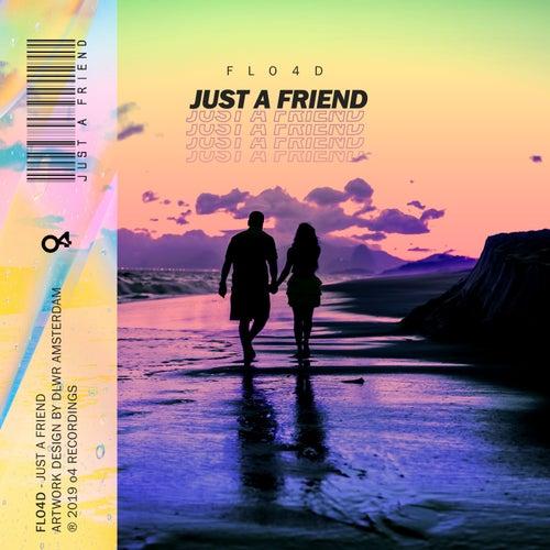 Just A Friend (Radio Mix) von Flo4d