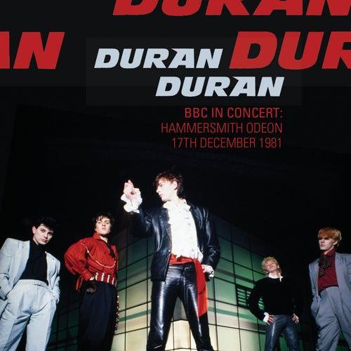 BBC in Concert: Hammersmith Odeon, 17th December 1981 by Duran Duran
