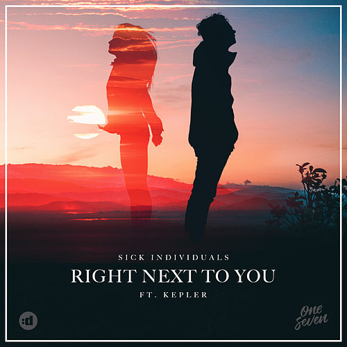 Right Next To You (feat. Kepler) by Sick Individuals