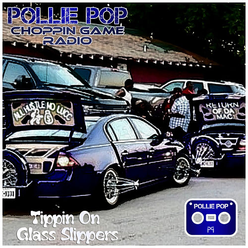 Tippin On Glass Slippers by Pollie Pop