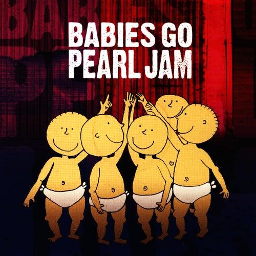 Babies Go Pearl Jam de Sweet Little Band