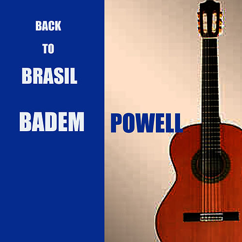 Back To Brasil de Baden Powell