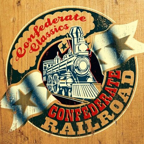 Confederate Classics by Confederate Railroad